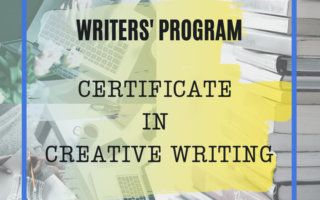 Introducing the NEW Certificate in Creative Writing