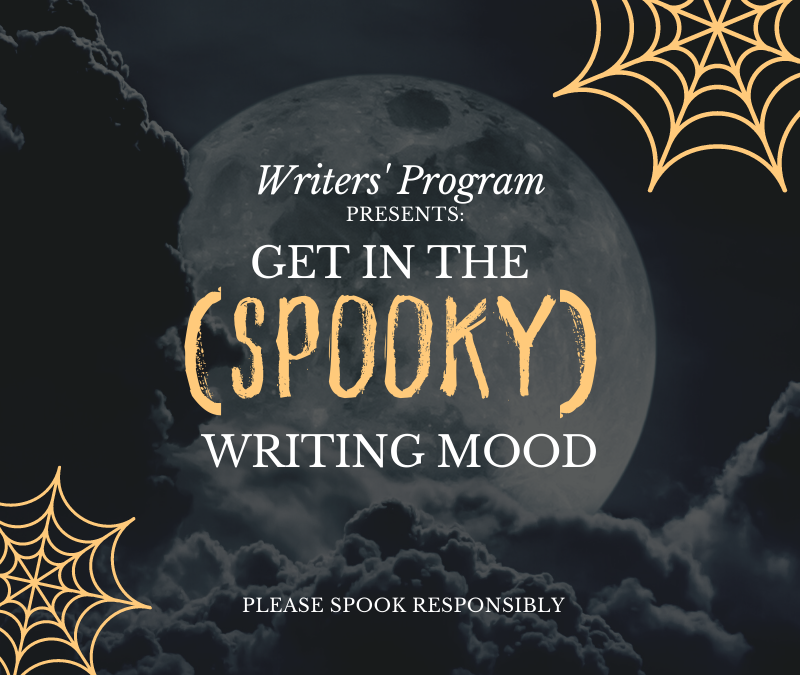 Get In the (Spooky) Writing Mood