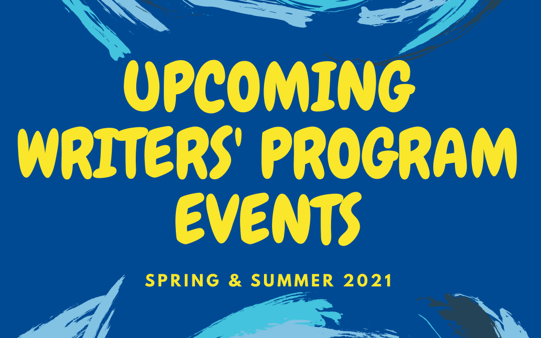 Upcoming Writers' Program Events