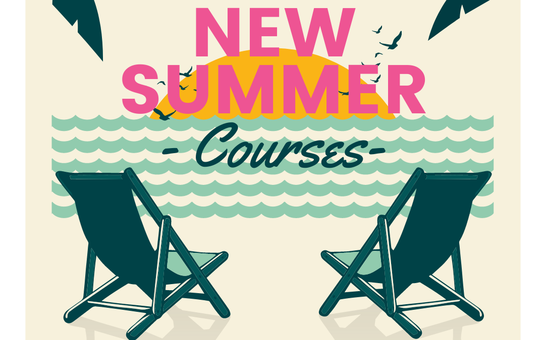 NEW Summer Courses for 2021