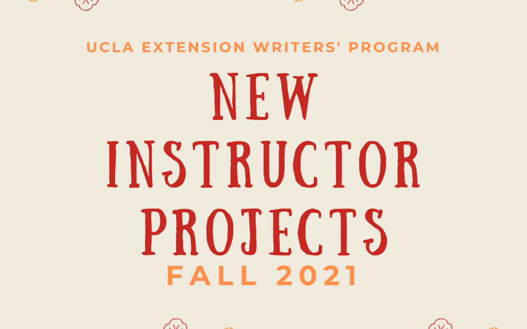 Success: Writers' Program Instructor Projects Fall 2021